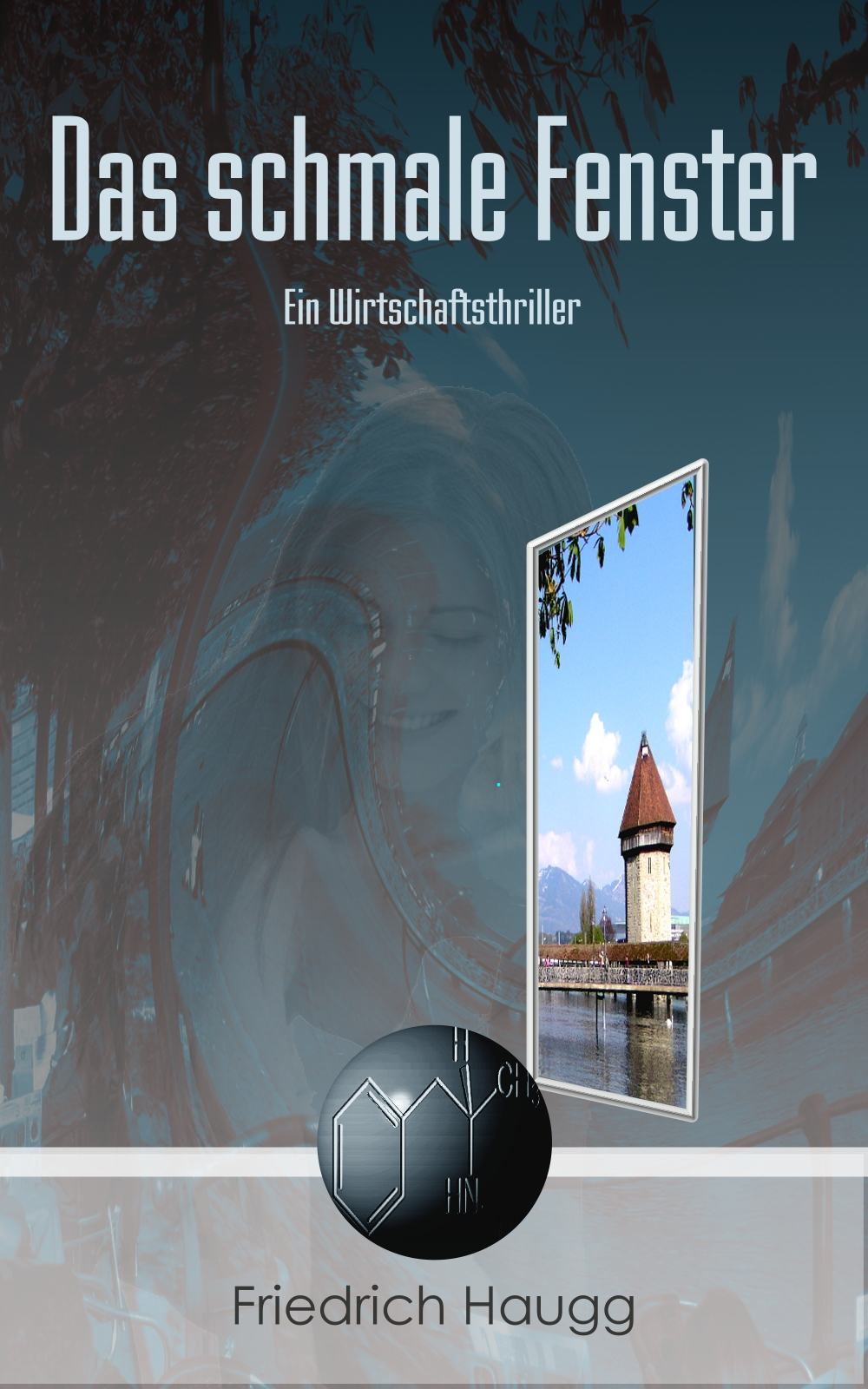 Friedrich Haugg Das schmale Fenster